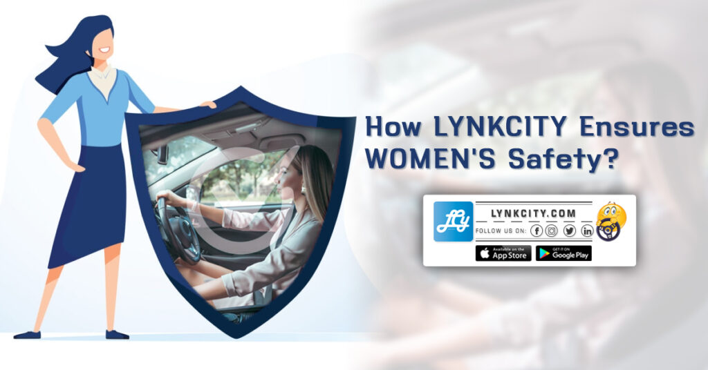 How LynkCity Ensures Women's Safety`